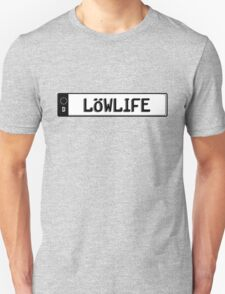 Euro plate simple - lowlife Unisex T-Shirt
