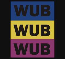 WUB WUB WUB Kids Clothes