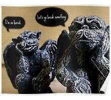 Why Gargoyles Go Bad Poster