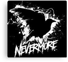 Nevermore! Canvas Print
