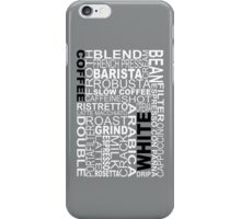 White coffee...WORD!! iPhone Case/Skin
