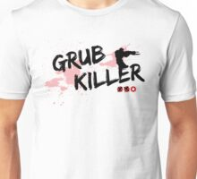 Grub Killer Unisex T-Shirt