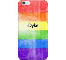 iDyke iPhone Case/Skin