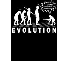 Evolution Stop Walking (Darwin Theory) Photographic Print