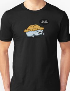 Not That Easy Unisex T-Shirt