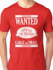Wanted: Official Pin Traders Unisex T-Shirt