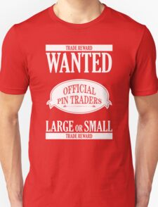 Wanted: Official Pin Traders T-Shirt