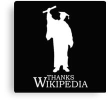 Thanks Wikipedia Canvas Print