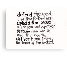 Psalm 82: Defend Canvas Print
