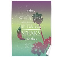 The voice of the sea summer quote Poster