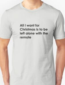 The remote for Christmas Unisex T-Shirt