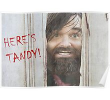 HERE'S TANDY! Last Man On Earth Phil Miller The Shining Spoof Poster