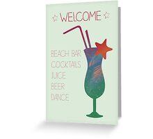 Welcome beach bar Greeting Card