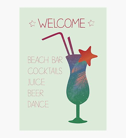Welcome beach bar Photographic Print