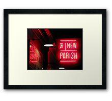 The New Parish  Framed Print