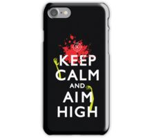 Keep Calm and Aim High iPhone Case/Skin