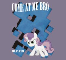 Come at Me Bro Sweetie Belle Final. by Cyrate