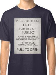 TARDIS Notice  Classic T-Shirt