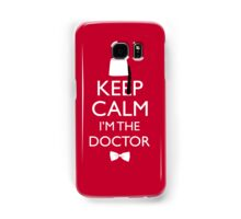 Keep Calm I'm The Doctor Samsung Galaxy Case/Skin