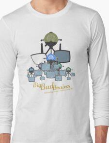 Big Bad Brains Long Sleeve T-Shirt