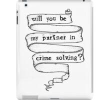 Partner in crime solving iPad Case/Skin