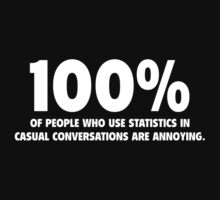 Statistics In Casual Conversation  by FunniestSayings