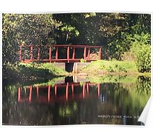 Reflection - Red Foot Bridge  Poster