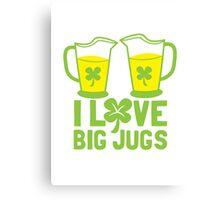 I love BIG JUGS green shamrocks St Patricks day beer jugs Canvas Print