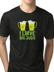 I love BIG JUGS green shamrocks St Patricks day beer jugs Tri-blend T-Shirt