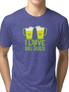 I love BIG JUGS green shamrocks St Patricks day beer jugs Tri-blend T-Shirt