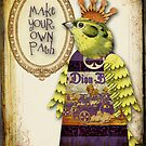 Make Your Own Path by Debbie-Anne Parent