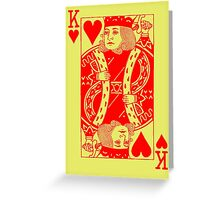 KING OF HEARTS-RED Greeting Card