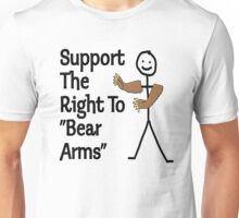 "Support The Right to ""Bear Arms"" Unisex T-Shirt"
