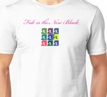 Fab is the New Black  Unisex T-Shirt