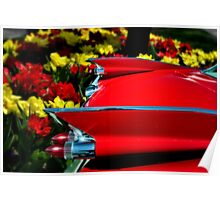 "1959 Cadillac ""Tulips and Tail Lights"" Poster"