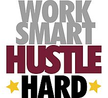 Work Smart Hustle Hard-Bordeaux Photographic Print