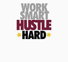 Work Smart Hustle Hard-Bordeaux Unisex T-Shirt