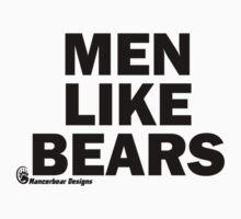 Men Like Bears by mancerbear