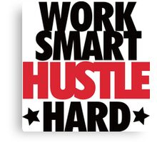 Work Smart Hustle Hard-Red Canvas Print