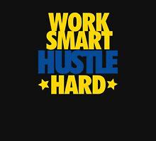 Work Smart Hustle Hard- GSW Unisex T-Shirt