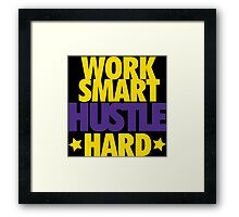 Work Smart Hustle Hard- Lakers Framed Print