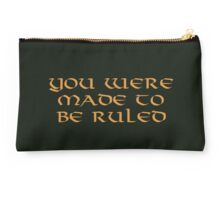 You were made to be ruled Studio Pouch