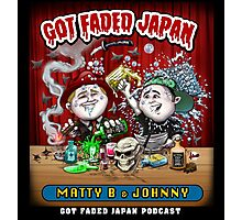 GOT FADED JAPAN PODCAST Photographic Print
