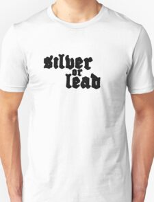 Narcos: Silver or Lead T-Shirt