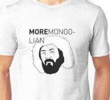 More Mongolian Unisex T-Shirt