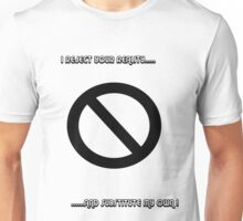 Rejected reality Unisex T-Shirt