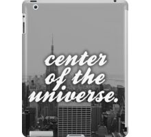New York City - Center of the Universe... iPad Case/Skin