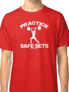 Practice Safe Sets Classic T-Shirt
