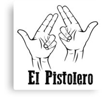 El Pistolero_ Black Canvas Print