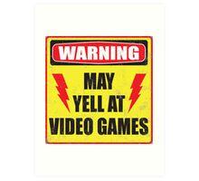 Gamer Warning Art Print